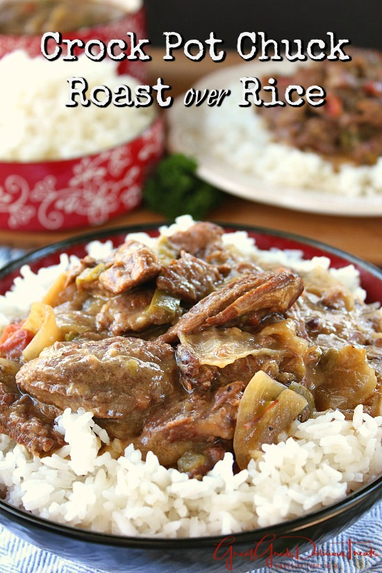 Crock Pot Chuck Roast over Rice